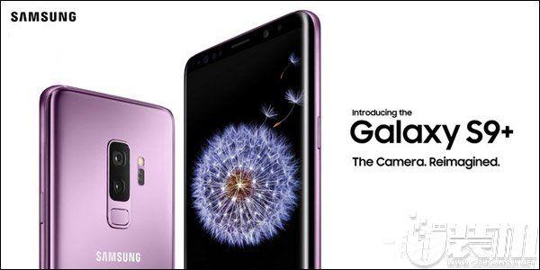 要凉了?三星Galaxy S9首日预约量较S8下降近30%
